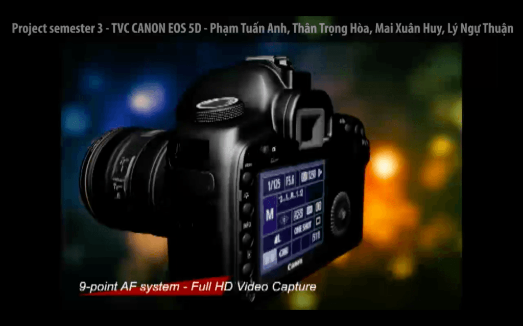 Project Sem 3 – TVC Canon EOS 5D