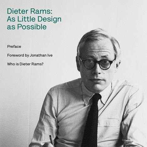Dieter Rams - người ảnh hưởng đến triết lý thiết kế của Apple