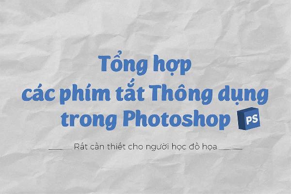 tong-hop-phim-tat-thong-dung-trong-photoshop-cs6