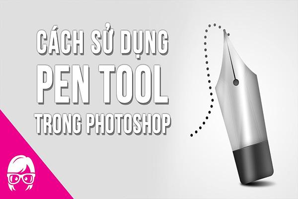 cách sử dụng pen tool trong photoshop cs6