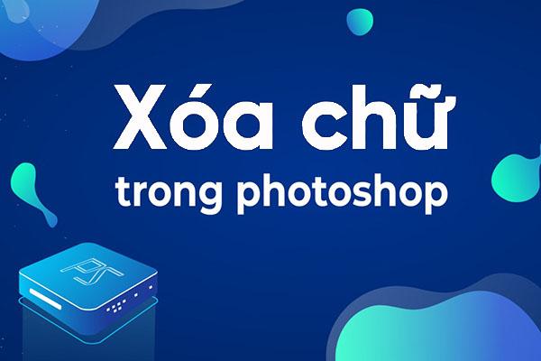 cách xóa chữ trong photoshop