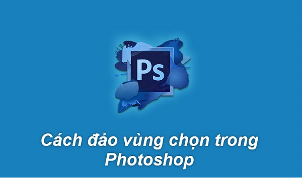 dao-vung-chon-trong-photoshop-cs6