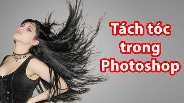 huong-dan-chi-tiet-tach-toc-trong-photoshop-cs6