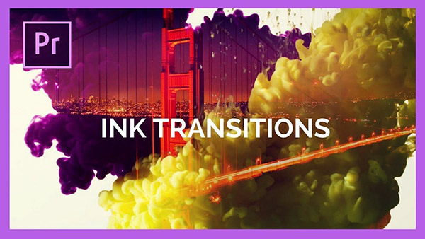 hiệu ứng Ink Transitions trong Premiere