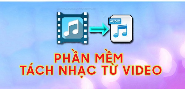 top-4-phan-mem-tach-nhac-khoi-video-sieu-nhanh