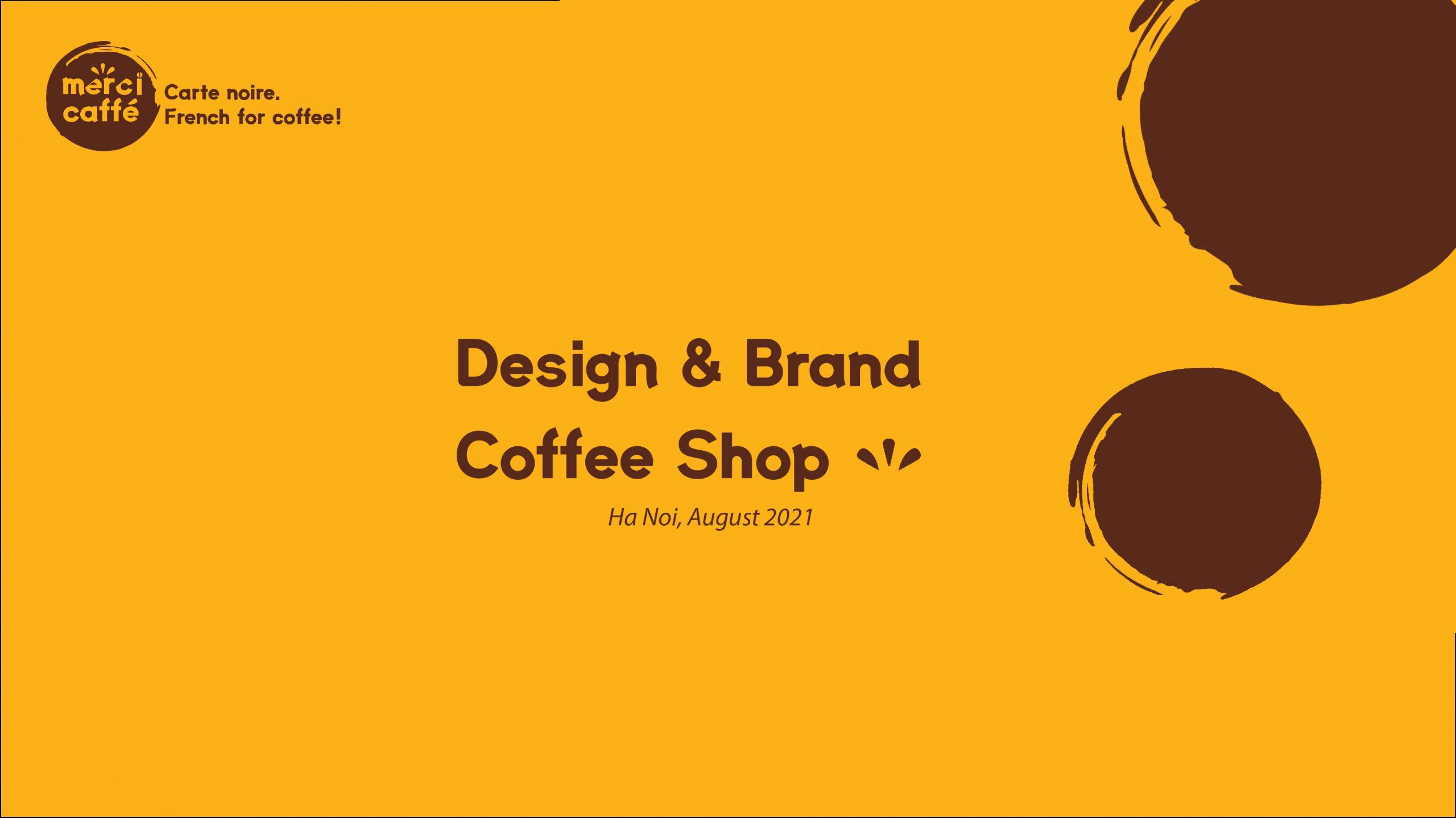 Project sem 1 | Merci Caffé | Lớp A1.2103.E