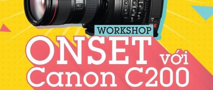 """Workshop """"Onset với Canon C200 – Bí kíp sống còn với các sinh viên kỳ digital filmmaking – FPT Arena"""""""