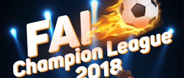 FAI CHAMPION LEAGUE 2018: Cuộc chiến của những chiến binh sân cỏ chính thức trở lại