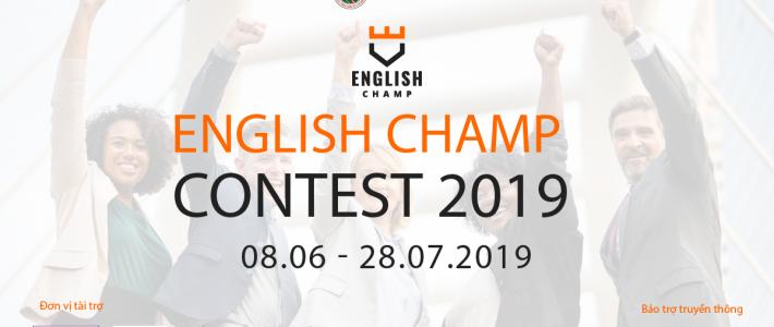 Cuộc thi English Champ 2019 – Cuộc thi Tiếng Anh theo chuẩn IELTS