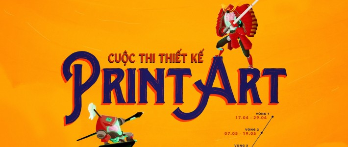 """Phát Động Cuộc Thi Print Art: """"ĐÃ ĐẾN LÚC DÂN ART TRỔ TÀI"""""""