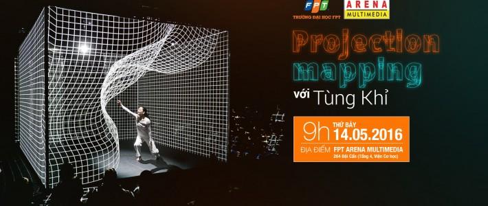 """""""Projection mapping với Tùng Khỉ"""", lần đầu tiên tại FPT Arena"""