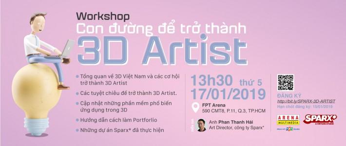 """Workshop """"CON ĐƯỜNG ĐỂ TRỞ THÀNH 3D ARTIST"""""""